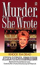 Murder, She Wrote: Knock'em Dead (Murder She Wrote Book 13)