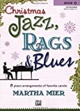 Christmas Jazz, Rags and Blues, Martha Mier, 0739043374