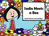 Sadie Meets a Bee, Janelle N. Brown, 1452806748