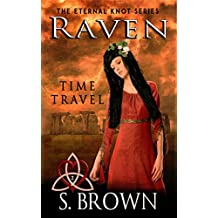 Raven: Time Travel (The Eternal Knot Series Book 2)