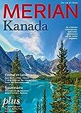 MERIAN Kanada: Die Lust am Reisen (MERIAN Hefte)