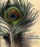 The Last Ruskinians, Theodore E. Stebbins, 1891771442
