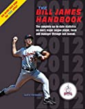 The Bill James Handbook 2012, Bill James and Baseball Info Solutions Staff, 0879464739