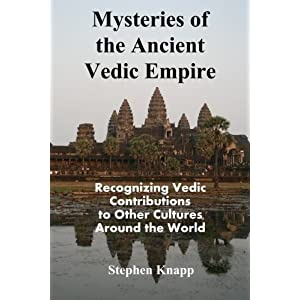 Mysteries of the Ancient Vedic Empire: Recognizing Vedic Contributions to Other Cultures Around the World Paperback – June 27, 2015 93