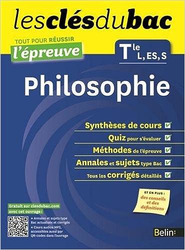 Livres Cls du Bac - Philosophie Tle L ES S - Russir l'preuve pdf ebook