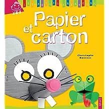 Papier et carton (Les petits créateurs t. 22) (French Edition)