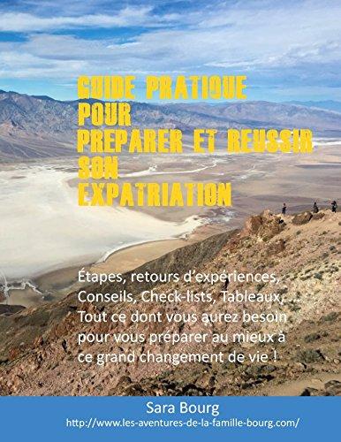 Préparer et Réussir son Expatriation (French Edition)