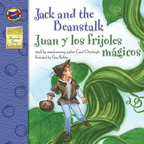 Jack and the Beanstalk: Juan y los Frijoles Magicos - Bilingual English and Spanish Children's Fairy Tale Keepsake Stories, PreK-3 ()