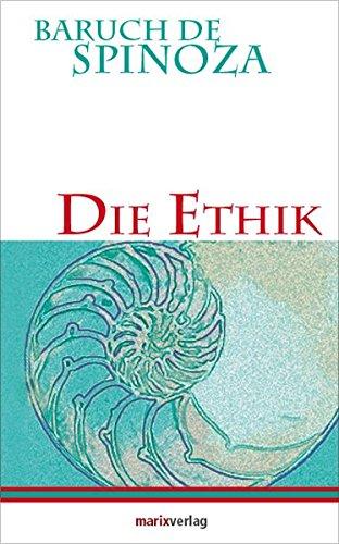 Die Ethik (Kleine Philosophische Reihe)