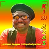 African Reggae, Stop Emigration by Kim Azas