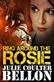 Ring Around the Rosie (Hostage Negotiation Team #4)