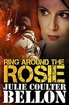 Ring Around the Rosie (Hostage Negotiation Team #4) by [Bellon, Julie Coulter]