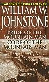 Pride/Code of the Mountain Man, William W. Johnstone, 0786019034