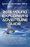 img - for 2015 Young Explorer's Adventure Guide book / textbook / text book