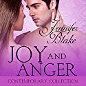 Joy and Anger Audiobook by Jennifer Blake Narrated by Deb Lyons
