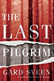 The Last Pilgrim by Gard Sveen front cover