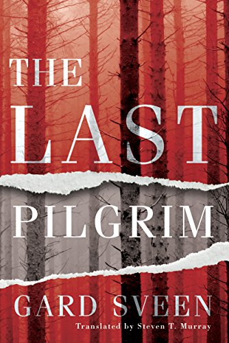 The Last Pilgrim (Tommy Bergmann Book 1) by [Sveen, Gard]