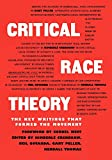 img - for Critical Race Theory: The Key Writings That Formed the Movement book / textbook / text book