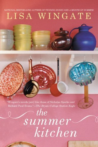 By Lisa Wingate - The Summer Kitchen Blue