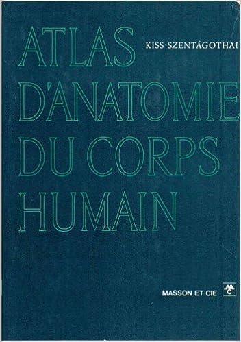 Atlas d'anatomie du corps humain pdf epub