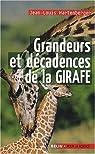 Grandeurs et décadences de la girafe par Hartenberger