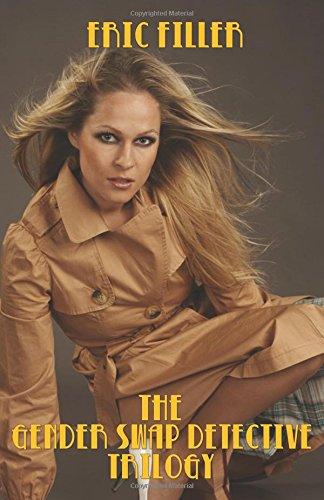 The Gender Swap Detective Trilogy