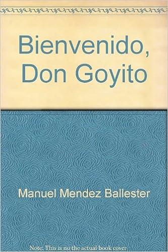 Bienvenido don goyito online dating