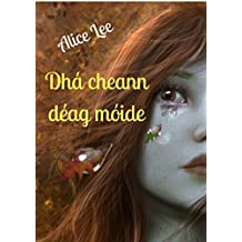 Dhá cheann déag móide (Irish Edition)