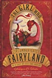 """The Girl Who Circumnavigated Fairyland in a Ship of Her Own Making"" av Catherynne M. Valente"