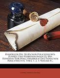 img - for Handbuch Des Teutschen Policeyrechts: Zusatze Und Verbesserungen Zu Des Hofraths Von Berg Handbuch Des Teutschen Policeyrechts, Theil 1. 2. 3, Volume (German Edition) book / textbook / text book