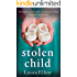 Stolen Child: A novel of psychological drama and suspense