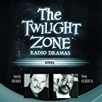 Steel: The Twilight Zone Radio Dramas | Richard Matheson