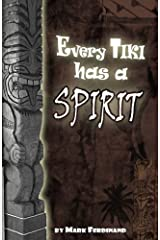 Every Tiki has a Spirit - In Black and White Paperback