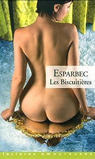 Les biscuitières, Esparbec