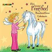 Mondmädchens Geheimnis (Hier kommt Ponyfee 1) | Barbara Zoschke