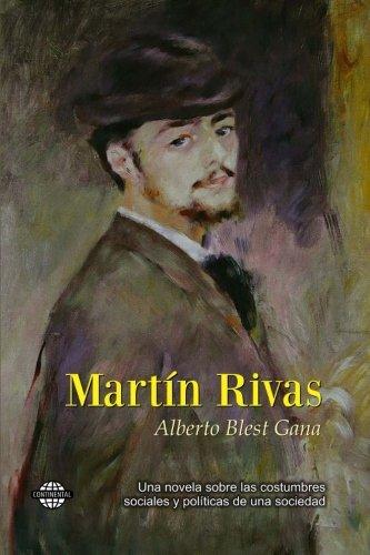 Martin Rivas (Spanish Edition) [Alberto Blest Gana] (Tapa Blanda)