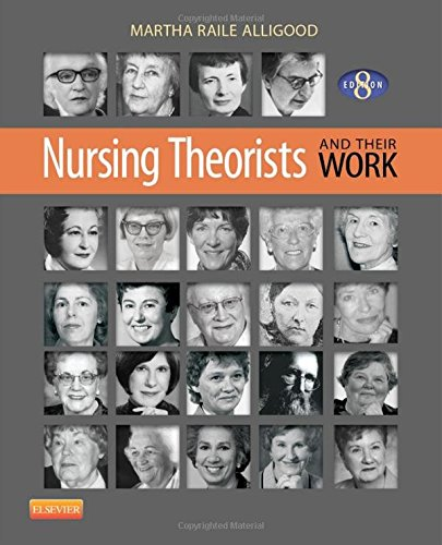 Nursing Theorists and Their Work, 8th Edition