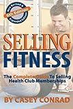 Selling Fitness, Casey Conrad, 0978802411