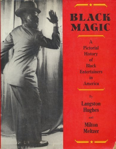 black-magic-a-pictorial-history-of-black-entertainers-in-america