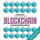 Blockchain : La révolution de la confiance | Livre audio Auteur(s) : Laurent Leloup Narrateur(s) : Jerome Carrete
