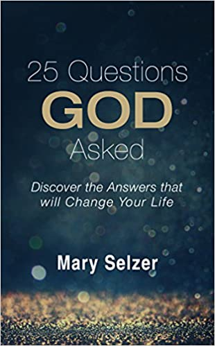 25 Questions God Asked Discover The Answers That Will