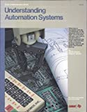 Understanding Automation Systems, Neil M. Schmitt and Robert F. Farwell, 0672270145
