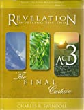 Revelation ... Unveiling the End, Act 3, CHARLES R. SWINDOLL, 1579727387
