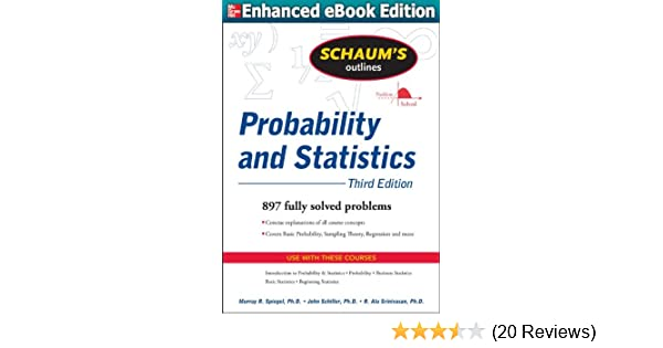 Schaums outline of probability and statistics 3e 3 john j schaums outline of probability and statistics 3e 3 john j schiller r alu rinivasan amazon fandeluxe Image collections