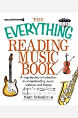 The Everything Reading Music: A Step-By-Step Introduction To Understanding Music Notation And Theory Paperback