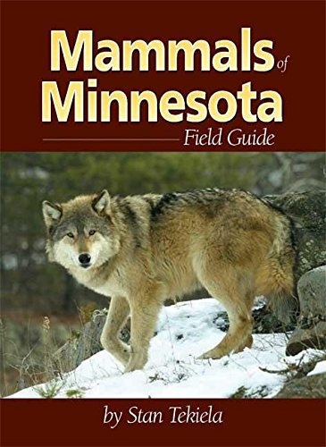 Mammals of Minnesota Field Guide (Mammal Identification Guides)