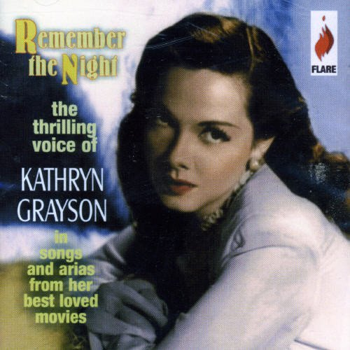 Remember The Night - The Thrilling Voice Of Kathryn Grayson - Kathryn Cast