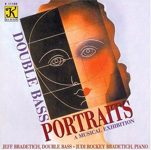 Price comparison product image Bradetich, Jeff & Judi : Double Bass Portraits-A Musical Exhibition
