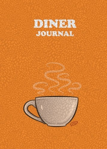 Download Diner Journal: Orange Cover - 5x7 inches - Space for 100 Restaurants PDF
