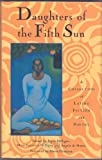Daughters of the Fifth Sun, Bryce Milligan, 1573220094